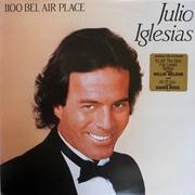 Пластинка Julio Iglesias/Хулио Иглесиас - 1100 Bel Air Place