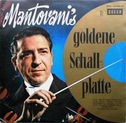 Виниловая пластинка Mantovani's Goldene Schallplatte